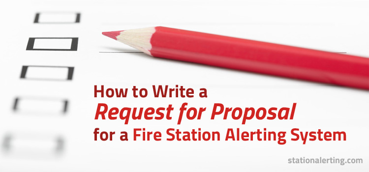 How to write a RFP for a station alerting system
