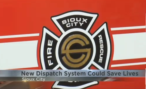 Sioux City Fire Rescue - new dispatch system could save lives