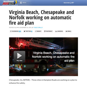 http://wtkr.com/2014/11/25/virginia-beach-chesapeake-and-norfolk-working-on-automatic-fire-aid-plan/